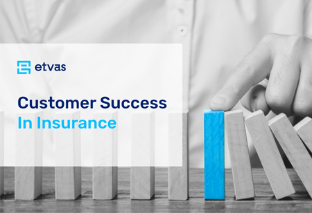 Insurance Success: Achieving Customer Excellence with Value-Added Services