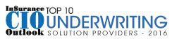 Top 10 Underwriting Solution Companies - 2016