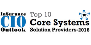 Top 10 Core Systems Tech Companies - 2016