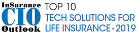 Top 10 Tech Solutions For Life Insurance - 2019