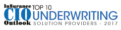 Top 10 Underwriting Solution Companies - 2017