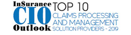 Top 10 Claims Processing and Management Solution Providers – 2019