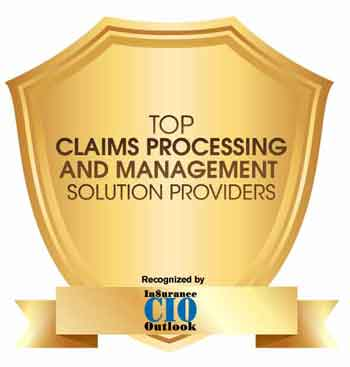 Top 10 Claims Processing and Management Solution Companies - 2021