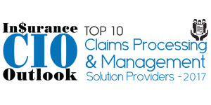 Top 10 Claims Processing and Management Solution Providers - 2017