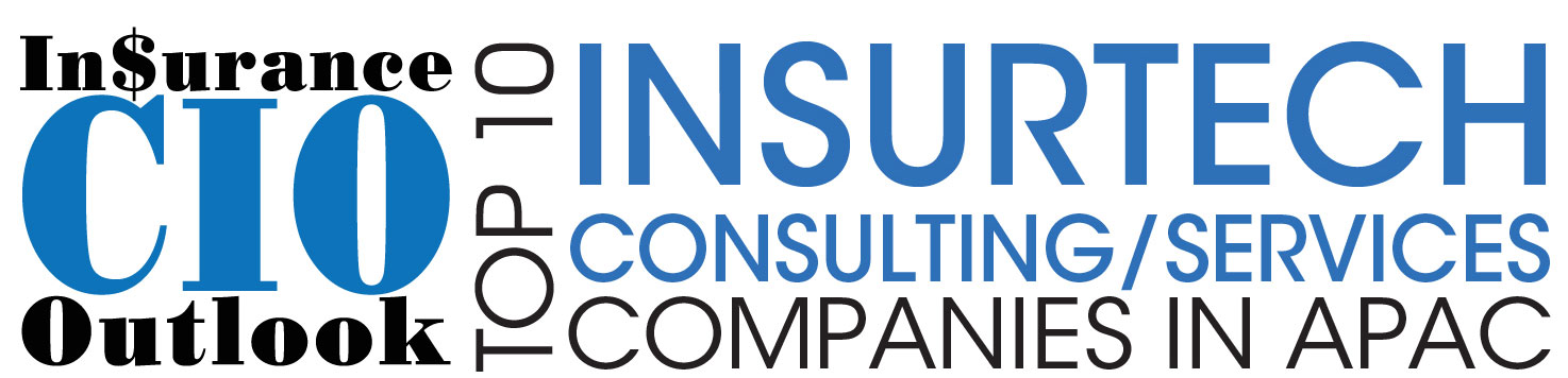 Top 10 Insurtech Consulting/Services Companies in APAC 2018