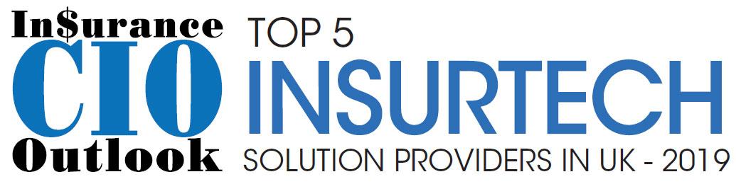 Top 5 Insurtech Solution Companies in UK – 2019